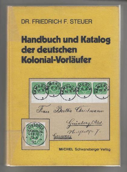 Michel Catalogo De Colonias Alemanas Y Precursores 1973