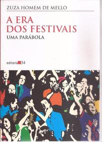 Livro A Era Dos Festivais Zuza Homem