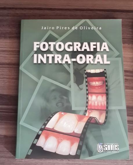 Livro De Fotografia Em Odontologia