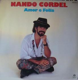 Nando Cordel - Amor E Folia ( Frevo Forro Mpb) Lp Vinil Novo