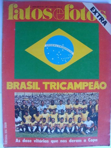 Fatos E Fotos Extra Junho 1970 Brasil Tricampeão Futebol