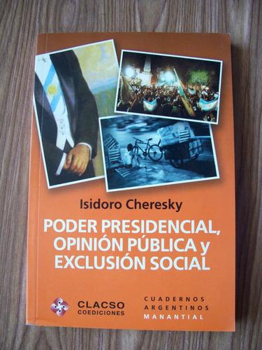 Imagen 1 de 1 de Poder Presidencial,opinión Pública Y Exclusión Pública-pm0