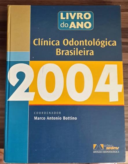 Livro De Clinica Odontológica