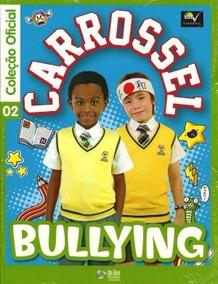Carrossel - Coleção Oficial Vol. 02: Bullyng