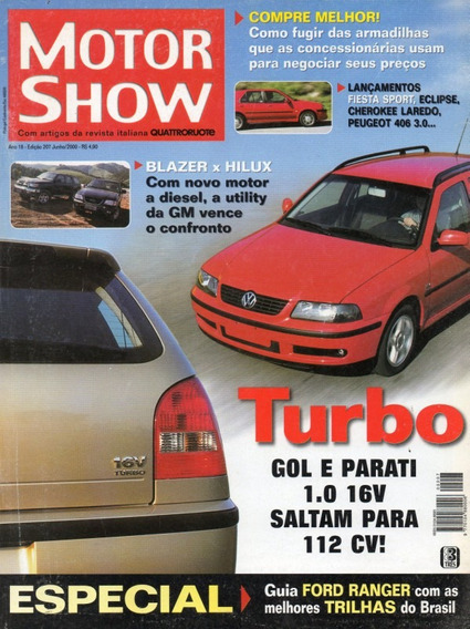 Motor Show Nº207 Blazer Hilux Gol Parati 1.0 16v Turbo 406