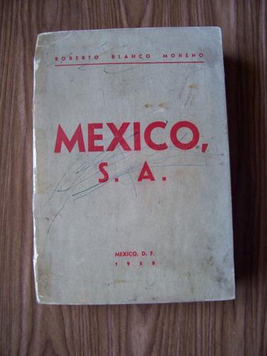 México S.a.-política-1958-l.antiguo-aut-r.blanco Moheno-pm0