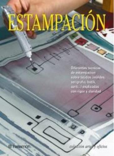 Imagen 1 de 1 de Libro: Tecnicas Fundamentales Para La Estampación - Parramon