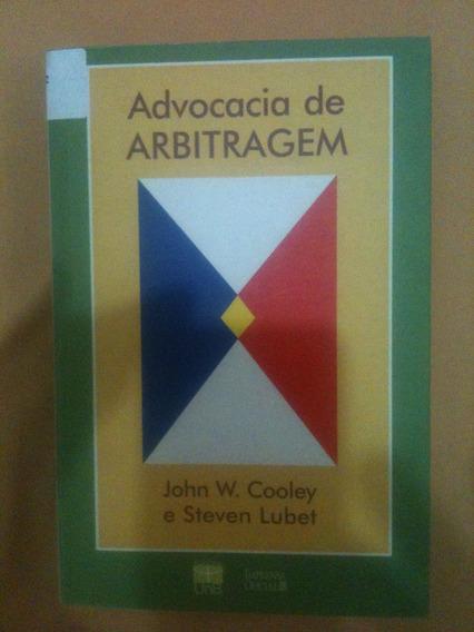 Advocacia De Arbitragem De John W. Cooley E Steven Lubet