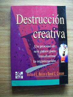 Destrucción Creativa-negocios-richard Nolan-mc.graw Hill-pm0