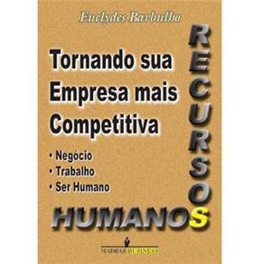 Recursos Humanos - Tornando Sua Empresa Mais Competitiva