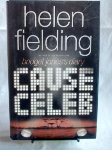 Imagen 1 de 4 de Cause Celeb. Helen Fielding - Editorial Viking. En Inglés.
