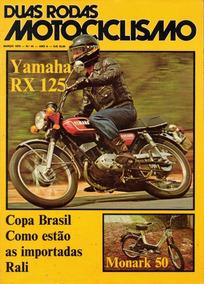 Duas Rodas N°45 Yamaha Rx 125 Monark M50 Ms50 Morbidelli