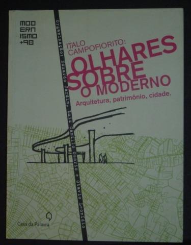 Olhares Sobre O Moderno Italo Campofiorito Livro Novo
