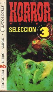 Horror Antología Selección 3 1a Edición