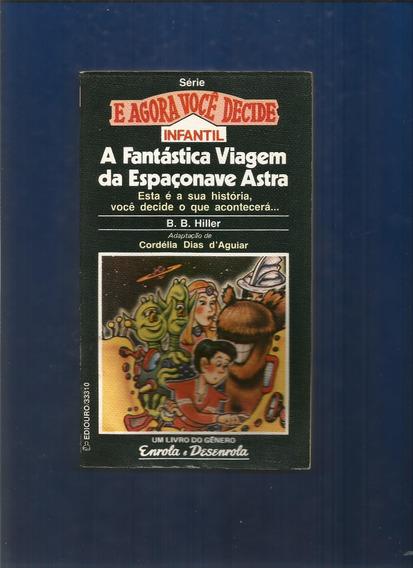 Livro A Fantástica Viagem Da Espaçonave Astra - B. B. Hiller