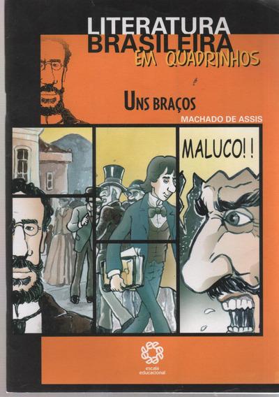 Literatura Brasileira Em Quadrinhos: Uns Braços