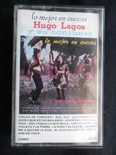 Cassete Hugo Lagos Y Su Conjunto Lo Mejor En Cuecas Alerce