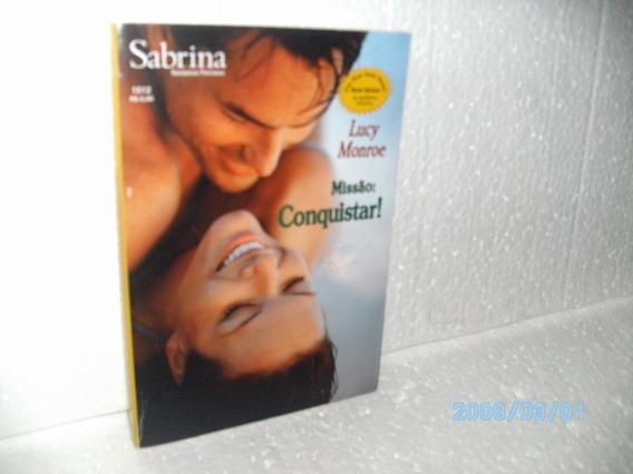 Livro Sabrina Romance Preciosos Mis - Conquistar Nº 1512