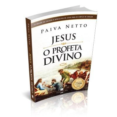 Jesus O Profeta Divino Paiva Netto Livro Saldão