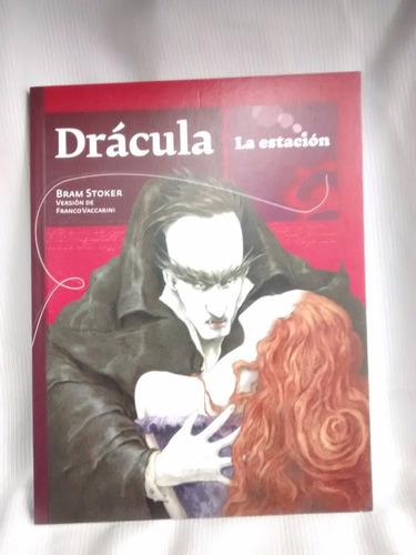 Imagen 1 de 3 de Dracula Bram Stoker Version Franco Vaccarini La Estacion