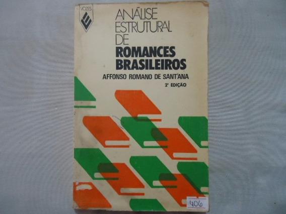 Livro Análise Estrutural De Romances Brasileiros N409