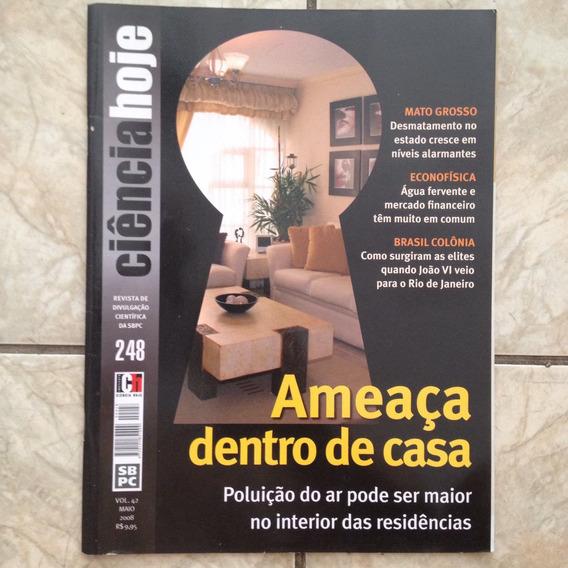 Revista Ciência Hoje 248 Maio 2008 Ameaça Dentro De Casa