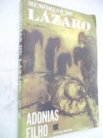 Adonias Filho - Mamórias De Lazaro - Literatura Nacional