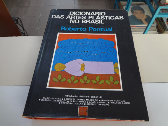 Livro Dicionário Das Artes Plásticas No Brasil Pontual