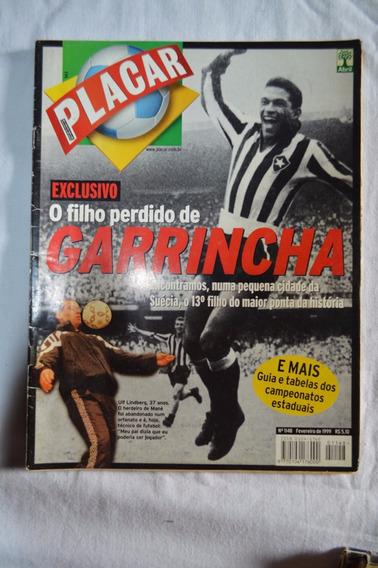 Revista Placar #1148 - Fev/99 - O Filho Perdido De Garrincha