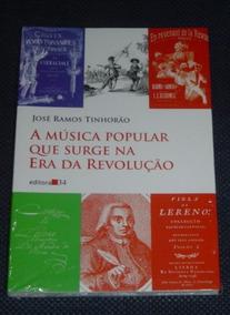 A Musica Popular Que Surge Na Era De Revolução Livro Novo