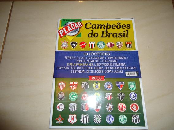 Placar Campeões 2015