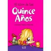 El Libro De Tus Quince Anos/ Your Sweet Fifteen; Antonio Ma