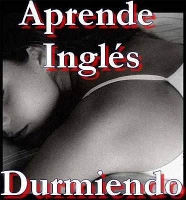 Aprende Inglés Durmiendo Audiolibro