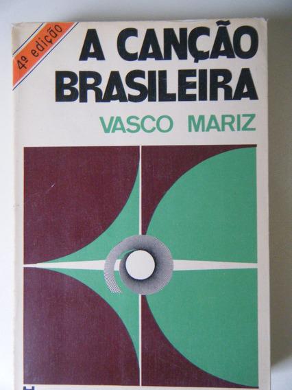 Livro A Canção Brasileira Vasco Mariz