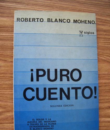 Imagen 1 de 1 de Puro Cuento-2a.edición-aut-r.blanco Moheno-edit-v Siglos