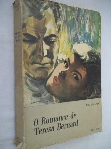 O Romance De Teresa Bernard - Literatura Estrangeira