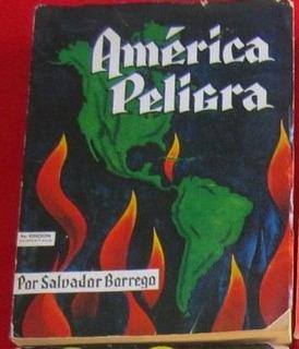 Salvador Borrego / América Peligra