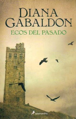 Ecos Del Pasado - Gabaldon, Diana