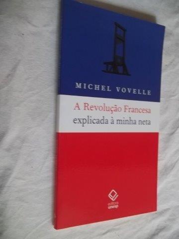 * Livro - Michel Vovelle - A Revolução Francesa - Juvenil