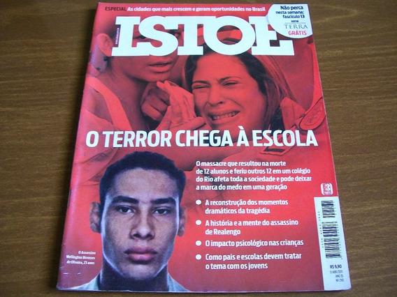 Isto É N°2161 - Terror Em Realengo, Serguei, Vale Mineiração