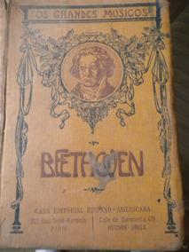 Livro Beethoven Grandes Músicos Casa Editorial Hispano Ameri