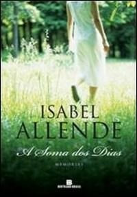 Livro A Soma Dos Dias. Isabel Allende