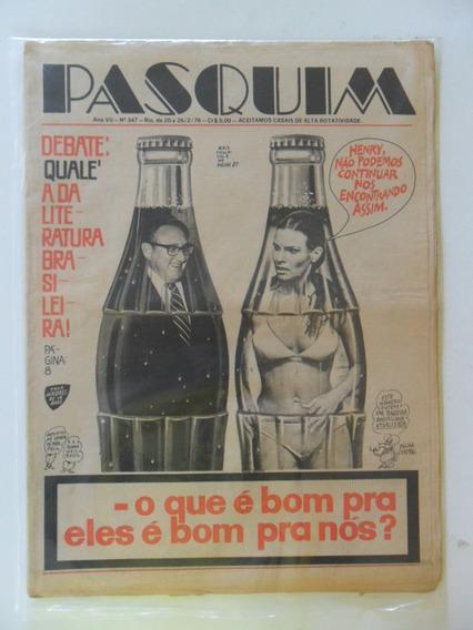 O Pasquim Nº 347! Fev 1976! Debate:qualé A Da Literatura Bra