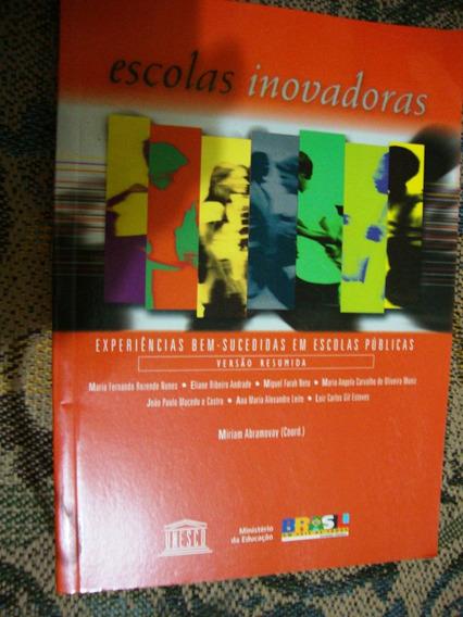 Livro Escolas Inovadores - Miriam Abramovay (coord.)