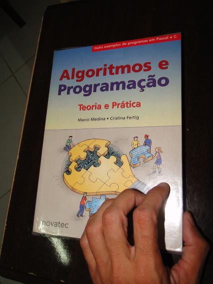 Livro Algoritmos E Programação Teoria E Prática.marco Medina