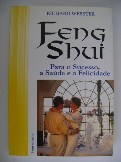 Feng Shui Para O Sucesso A Saúde E A Felicidade Richard 255