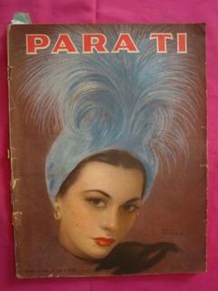 Antigua Revista Para Ti N° 1312 1947 Agasajo Evita España