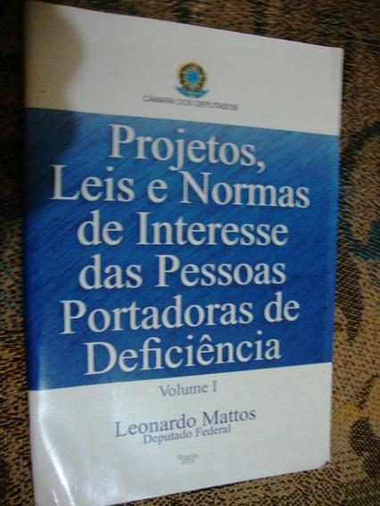 Livro Projetos, Leis E Normas De Interesse Das Pessoas Port