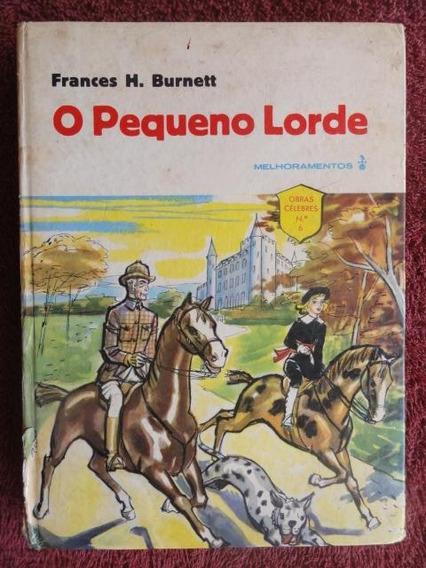 O Pequeno Lorde - Livro Raro Antigo - Obras Célebres