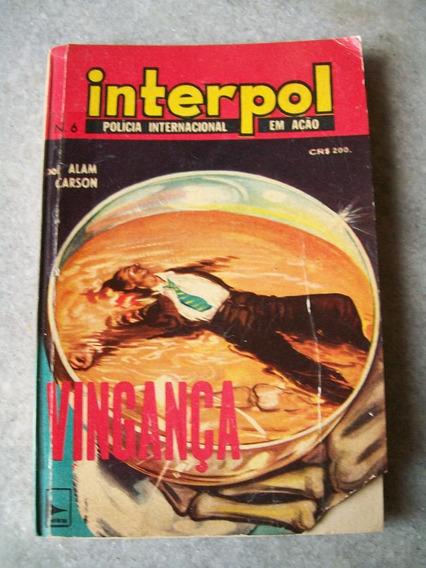 Livro Policial Bolso Interpol Nº 6 - Vingança - Alam Carson